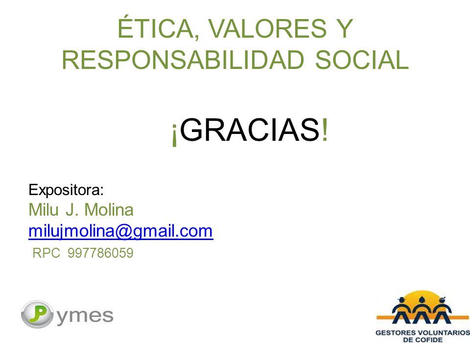 ÉTICA, VALORES Y RESPONSABILIDAD SOCIAL