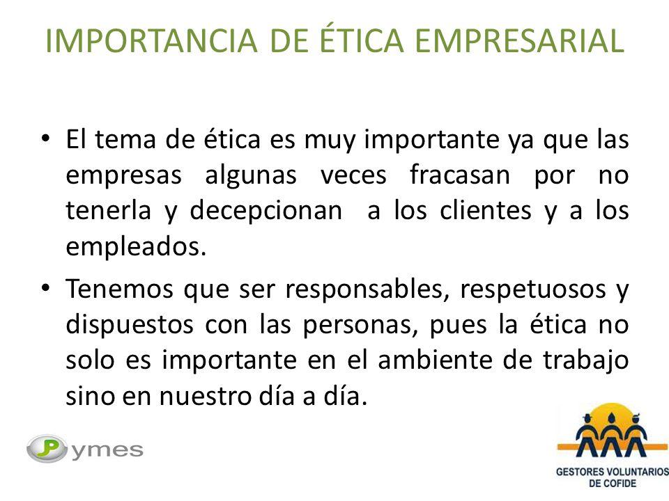 IMPORTANCIA DE ÉTICA EMPRESARIAL