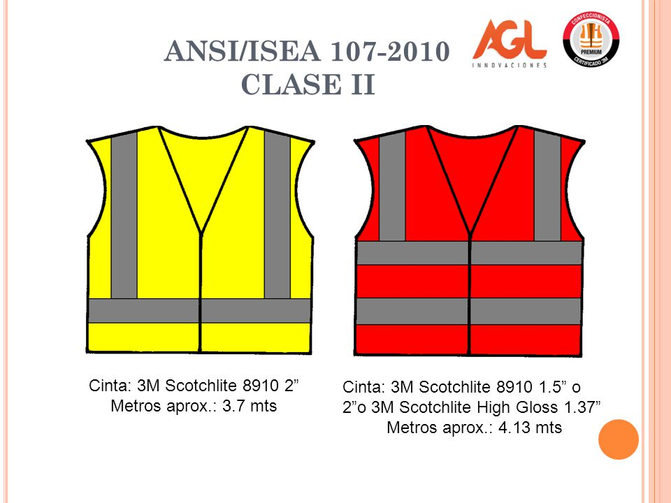 ANSI/ISEA 107-2010 CLASE II Cinta: 3M Scotchlite 8910 2
