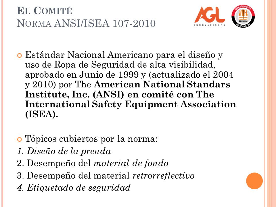 El Comité Norma ANSI/ISEA 107-2010