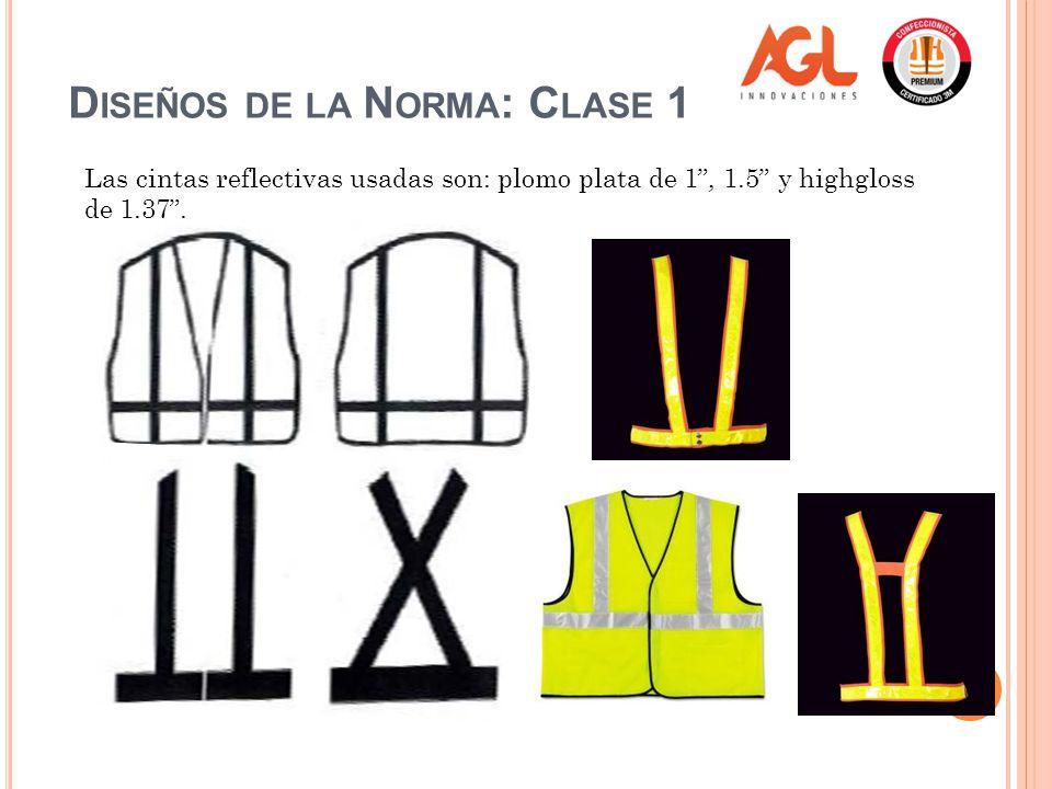 Diseños de la Norma: Clase 1