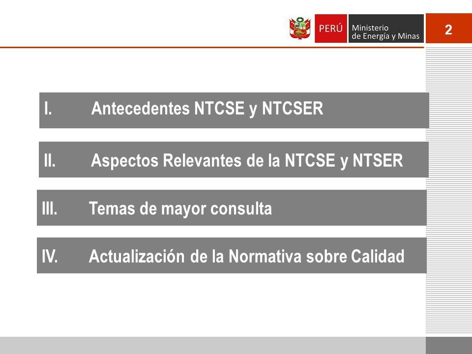 I. Antecedentes NTCSE y NTCSER