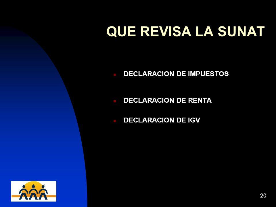 QUE REVISA LA SUNAT DECLARACION DE IMPUESTOS DECLARACION DE RENTA
