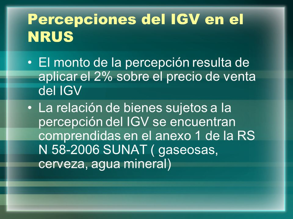 Percepciones del IGV en el NRUS
