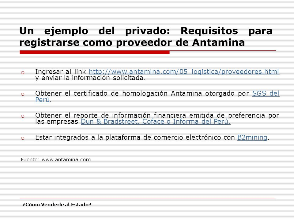 Un ejemplo del privado: Requisitos para registrarse como proveedor de Antamina