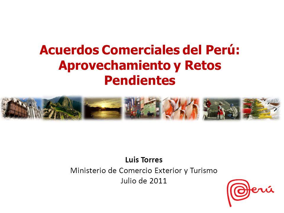 Acuerdos Comerciales del Perú: Aprovechamiento y Retos Pendientes