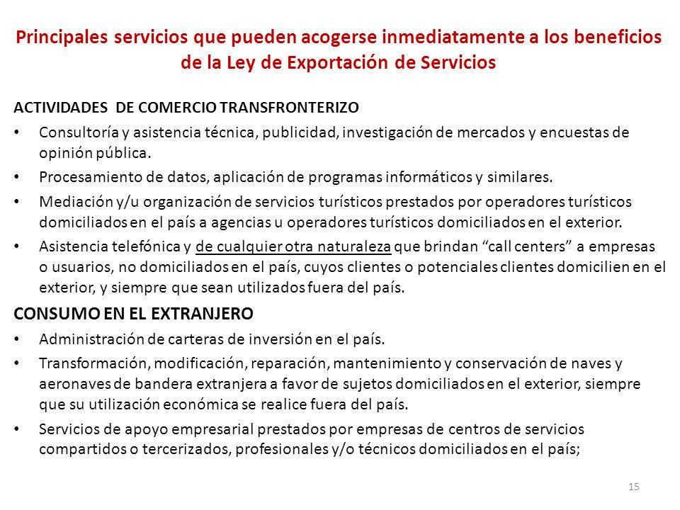 Principales servicios que pueden acogerse inmediatamente a los beneficios de la Ley de Exportación de Servicios