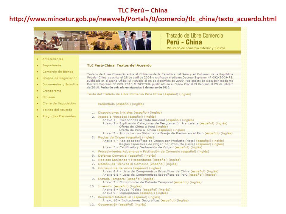 TLC Perú – China http://www. mincetur. gob
