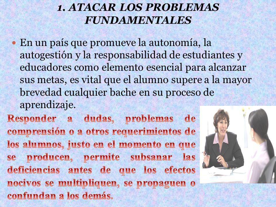 1. ATACAR LOS PROBLEMAS FUNDAMENTALES