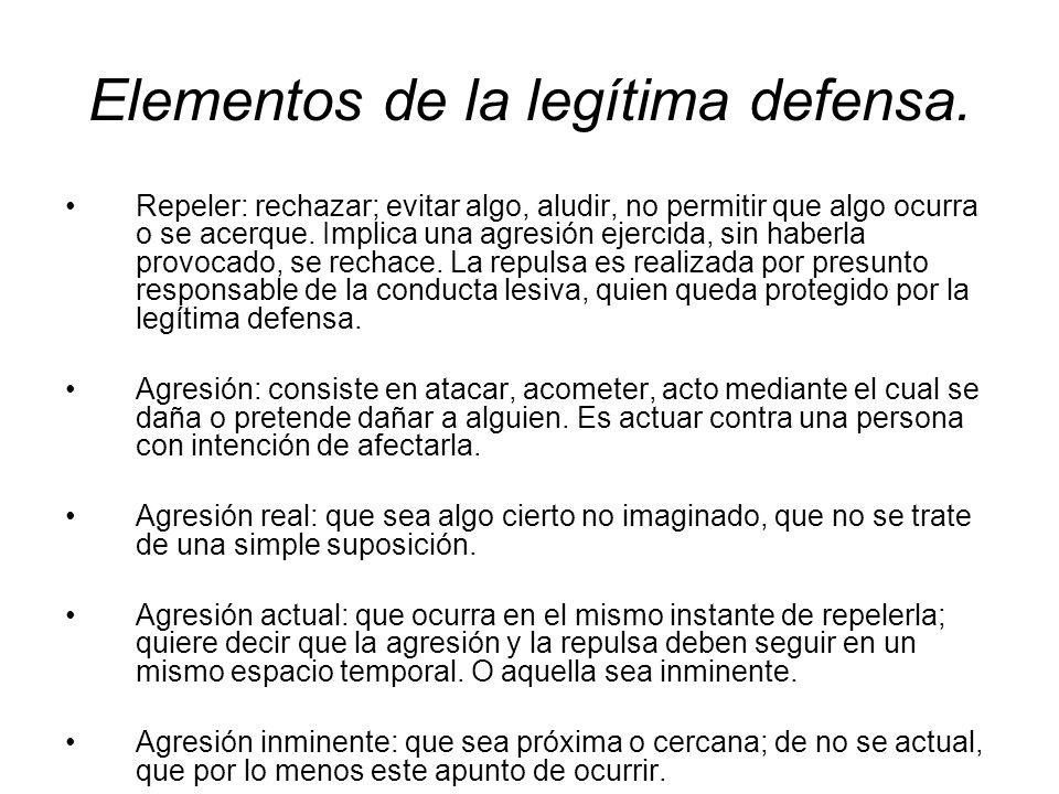 Elementos de la legítima defensa.
