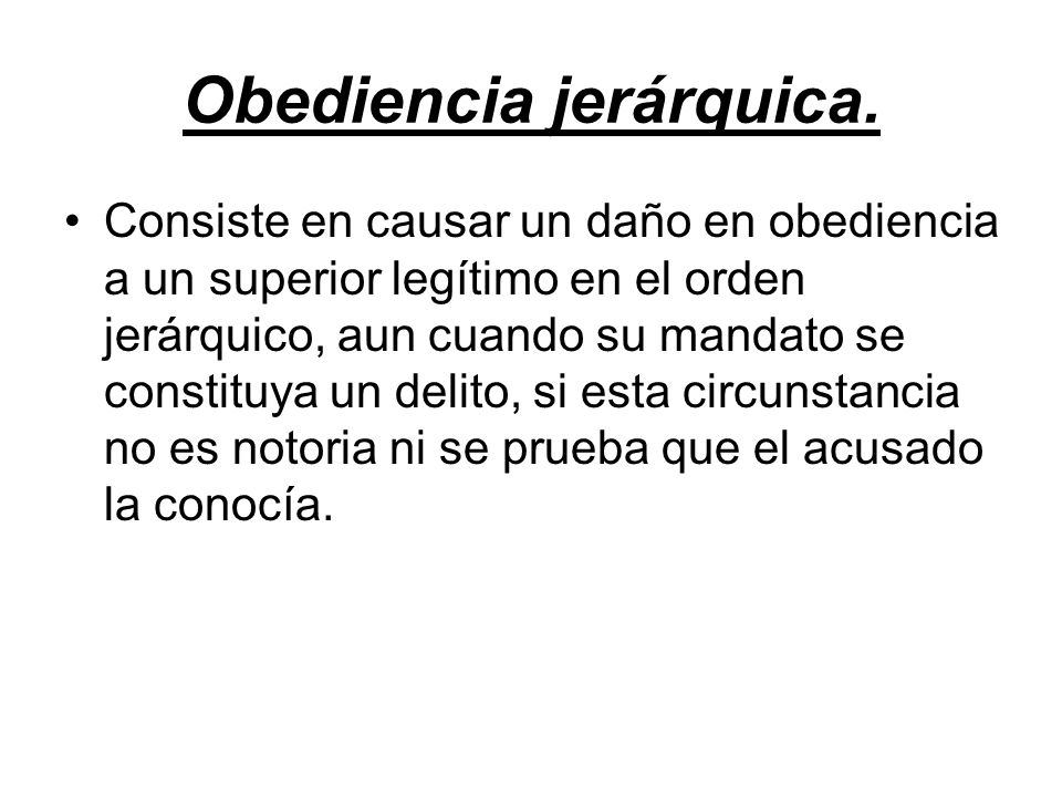 Obediencia jerárquica.