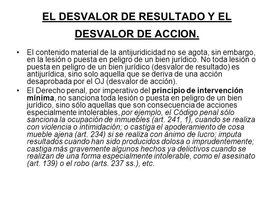 EL DESVALOR DE RESULTADO Y EL DESVALOR DE ACCION.
