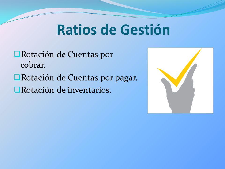 Ratios de Gestión Rotación de Cuentas por cobrar.