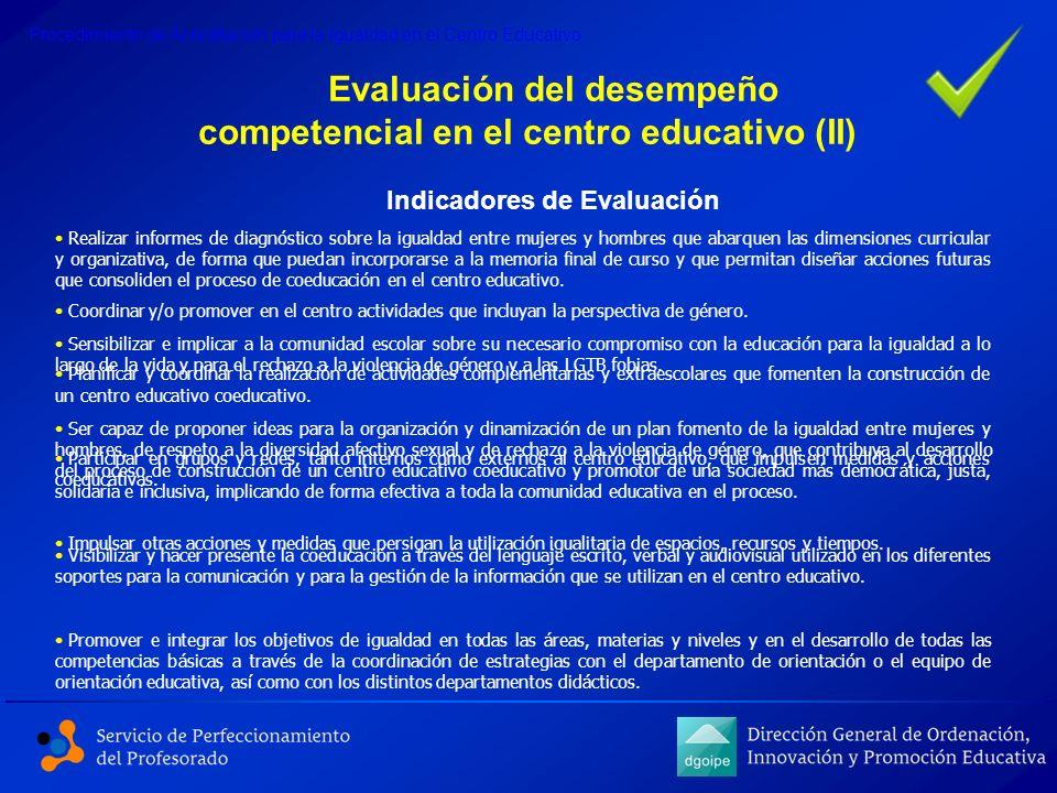 Evaluación del desempeño competencial en el centro educativo (II)