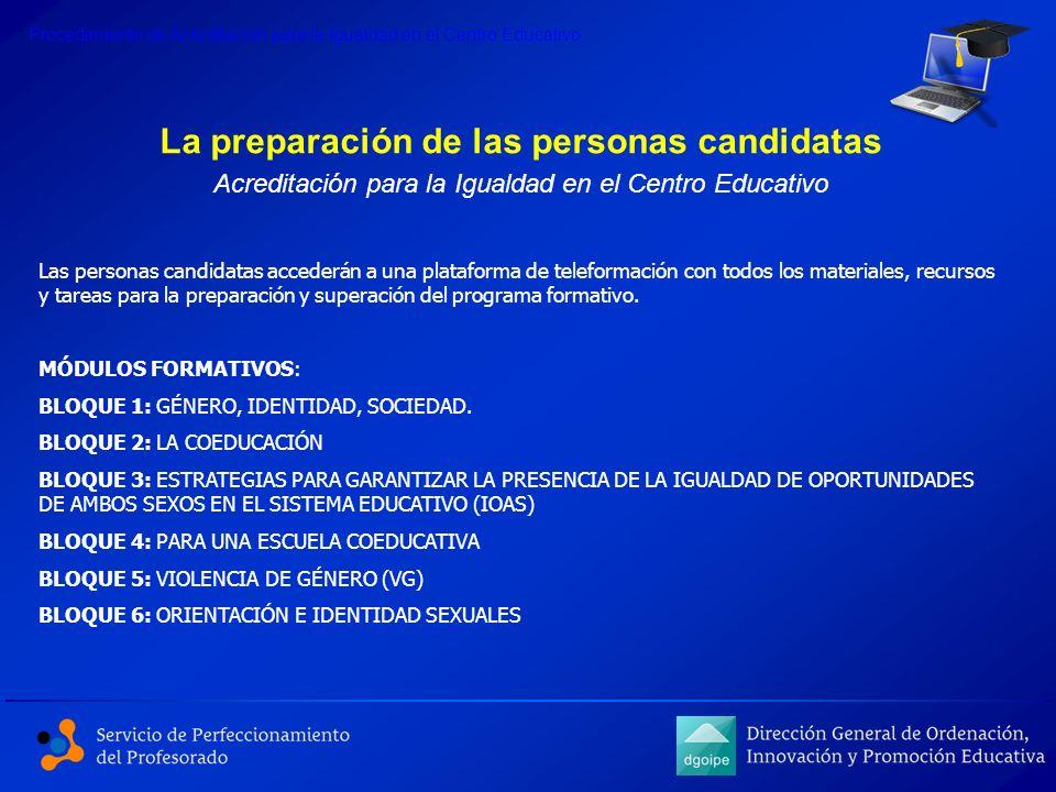 La preparación de las personas candidatas