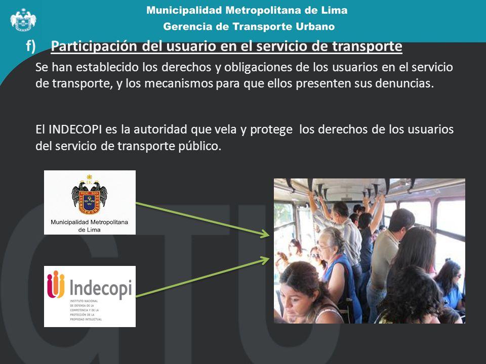 f) Participación del usuario en el servicio de transporte
