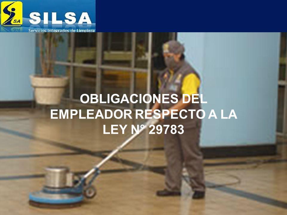 OBLIGACIONES DEL EMPLEADOR RESPECTO A LA LEY N° 29783
