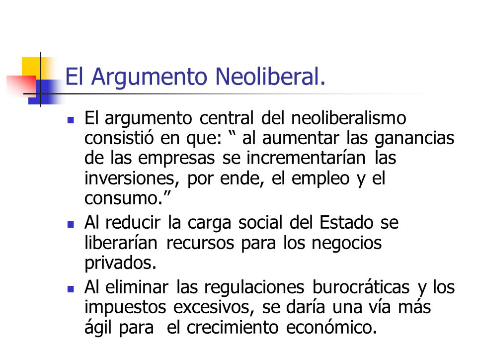 El Argumento Neoliberal.