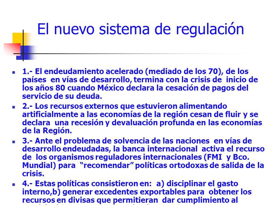 El nuevo sistema de regulación