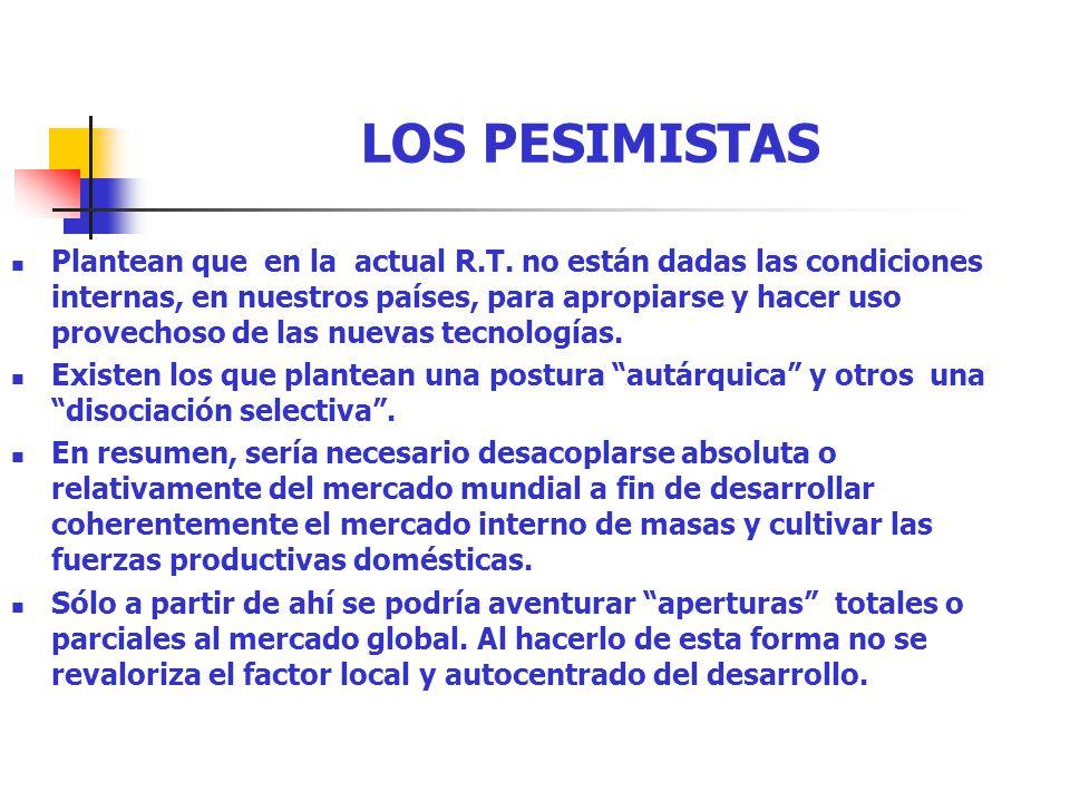 LOS PESIMISTAS