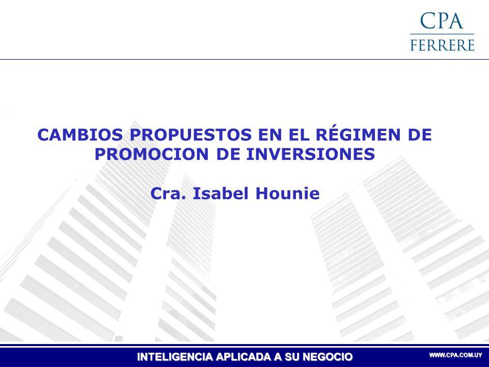 CAMBIOS PROPUESTOS EN EL RÉGIMEN DE PROMOCION DE INVERSIONES