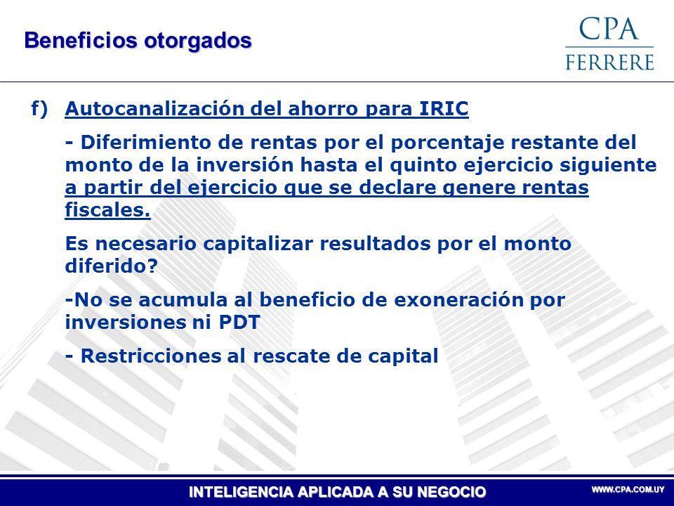 Beneficios otorgados f) Autocanalización del ahorro para IRIC