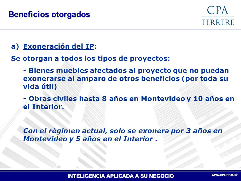 Beneficios otorgados Exoneración del IP: