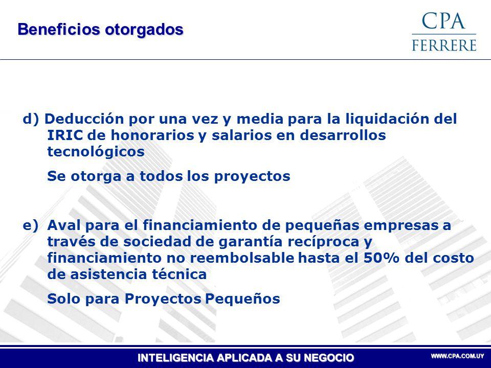Beneficios otorgados d) Deducción por una vez y media para la liquidación del IRIC de honorarios y salarios en desarrollos tecnológicos.