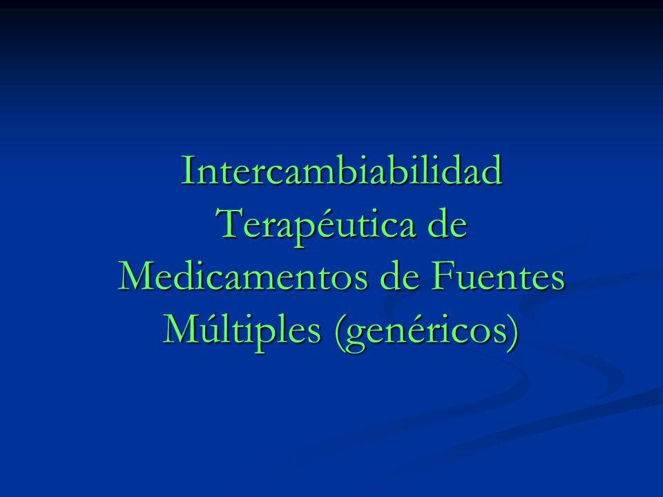 Intercambiabilidad Terapéutica de Medicamentos de Fuentes Múltiples (genéricos)