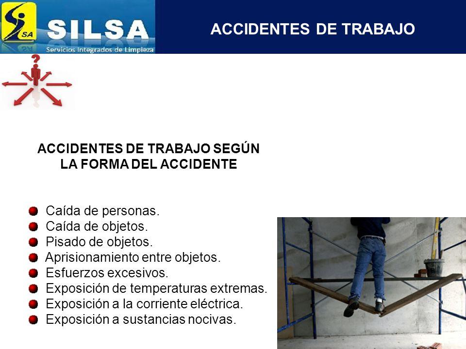 ACCIDENTES DE TRABAJO SEGÚN