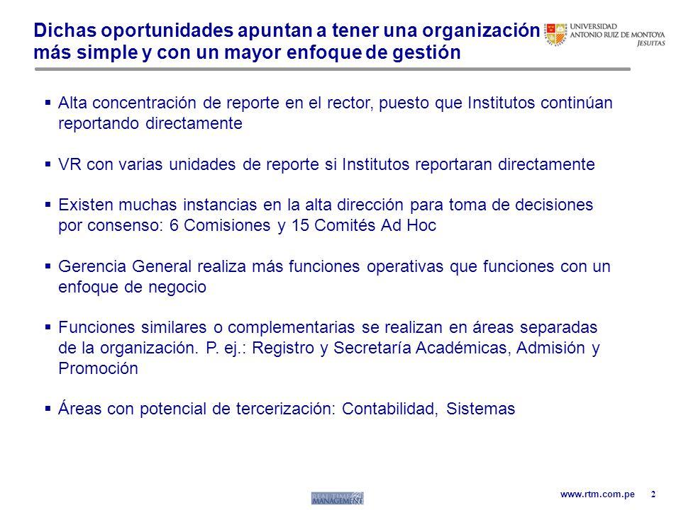 Dichas oportunidades apuntan a tener una organización más simple y con un mayor enfoque de gestión