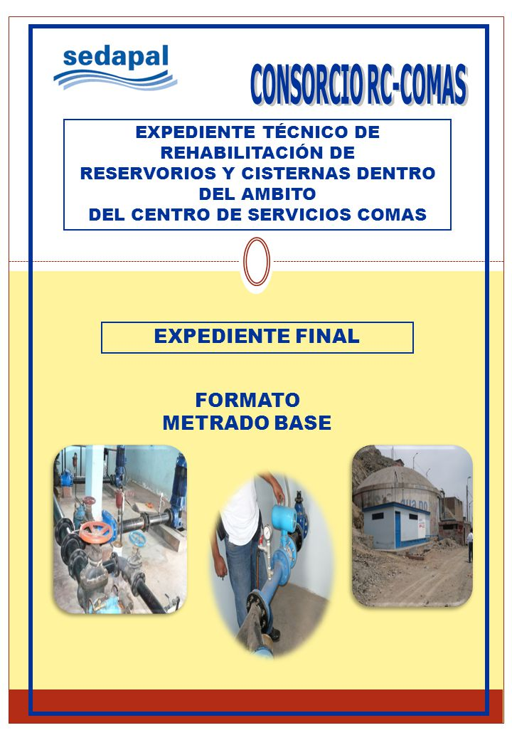 CONSORCIO RC-COMAS EXPEDIENTE FINAL FORMATO METRADO BASE