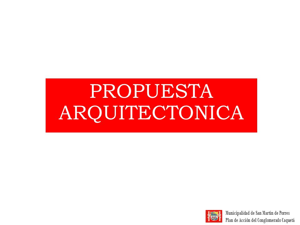 PROPUESTA ARQUITECTONICA