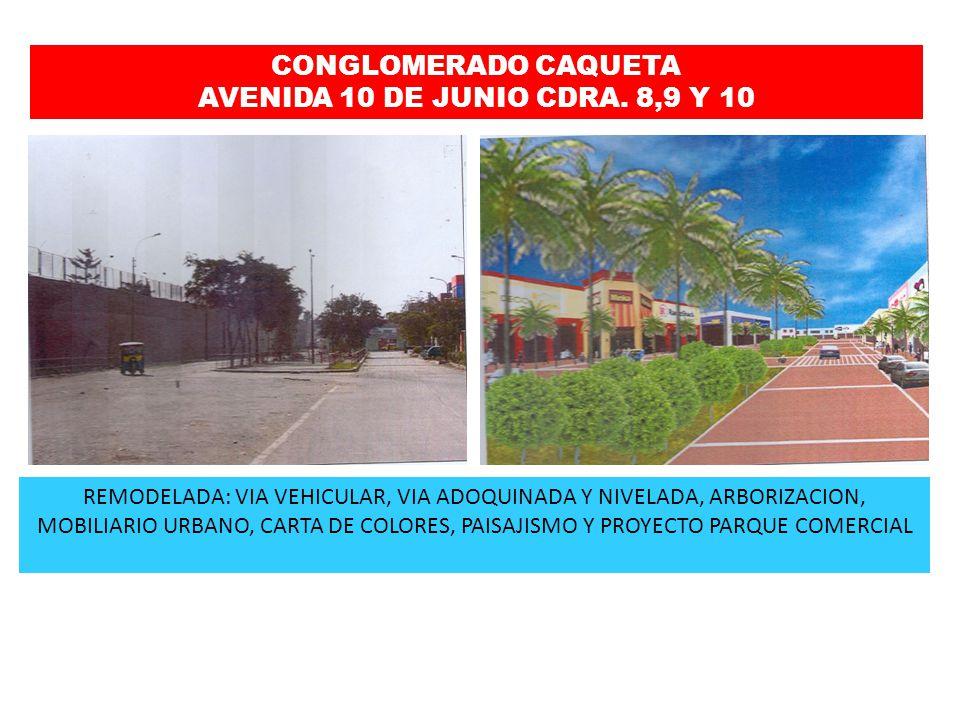 CONGLOMERADO CAQUETA AVENIDA 10 DE JUNIO CDRA. 8,9 Y 10