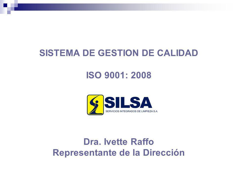 SISTEMA DE GESTION DE CALIDAD Representante de la Dirección