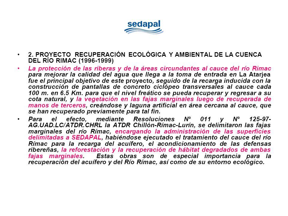 2. PROYECTO RECUPERACIÓN ECOLÓGICA Y AMBIENTAL DE LA CUENCA DEL RÍO RIMAC (1996-1999)