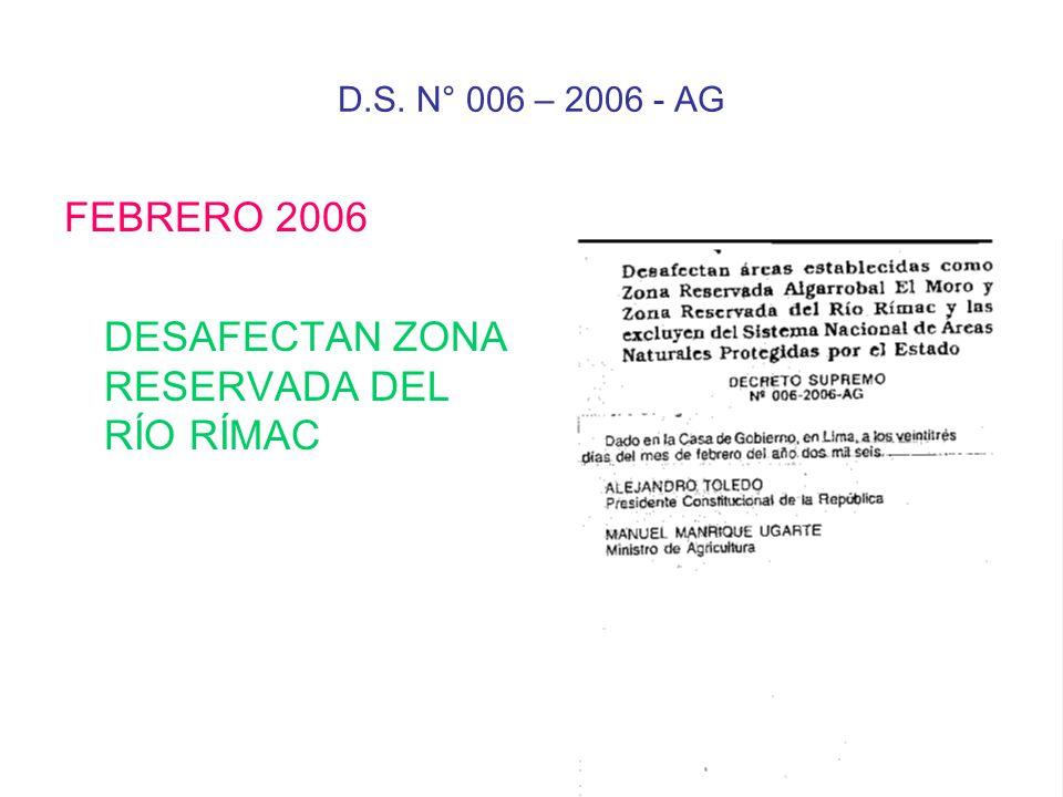 DESAFECTAN ZONA RESERVADA DEL RÍO RÍMAC