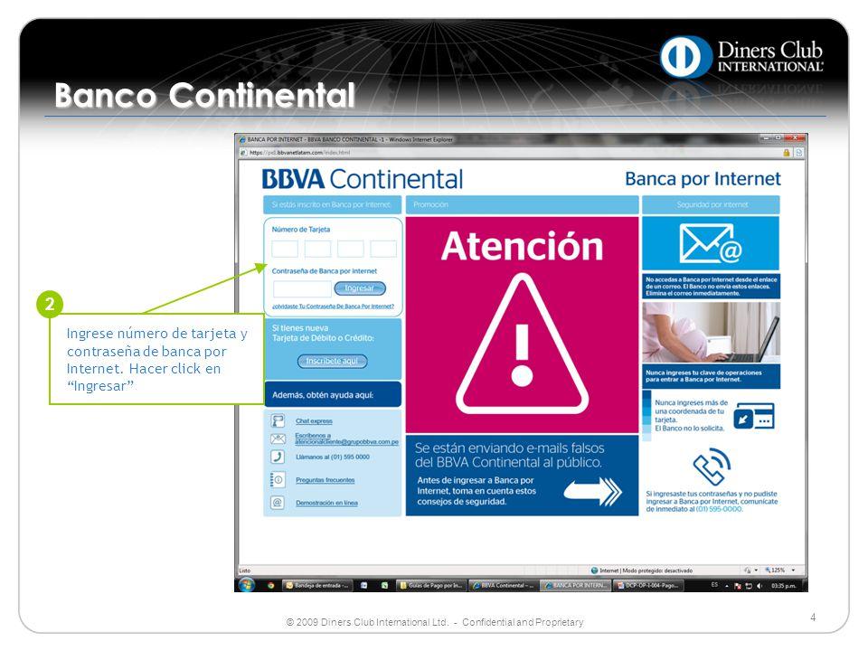 Banco Continental 2. Ingrese número de tarjeta y contraseña de banca por Internet.