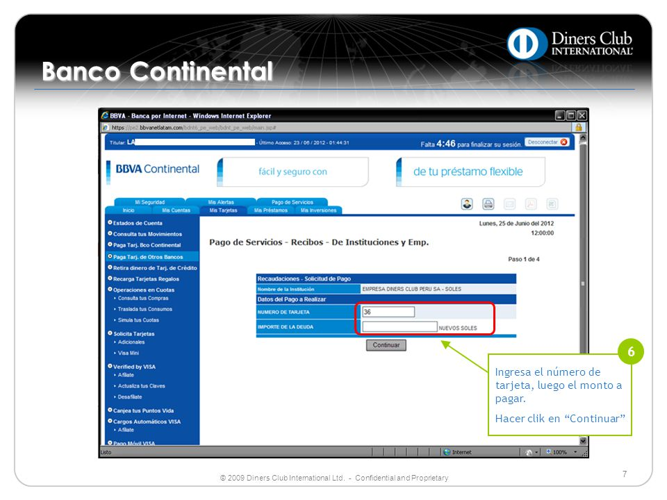 Banco Continental Ingresa el número de tarjeta, luego el monto a pagar. Hacer clik en Continuar 6.