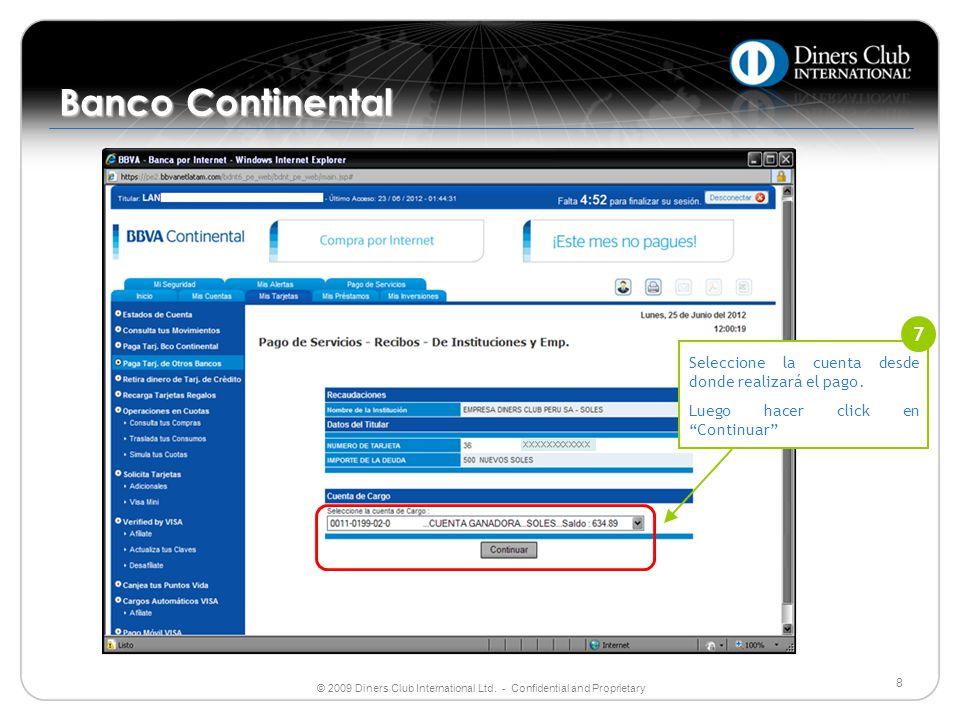 Banco Continental Seleccione la cuenta desde donde realizará el pago. Luego hacer click en Continuar