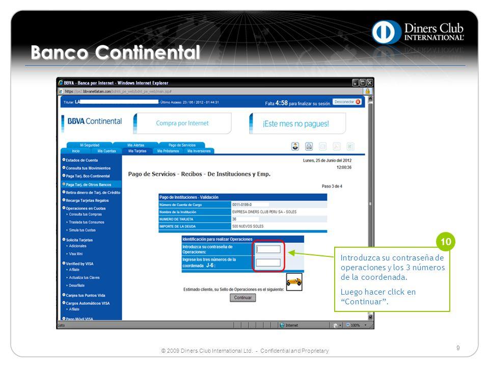 Banco Continental 10. Introduzca su contraseña de operaciones y los 3 números de la coordenada. Luego hacer click en Continuar .