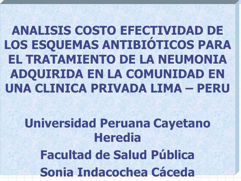 Universidad Peruana Cayetano Heredia Facultad de Salud Pública