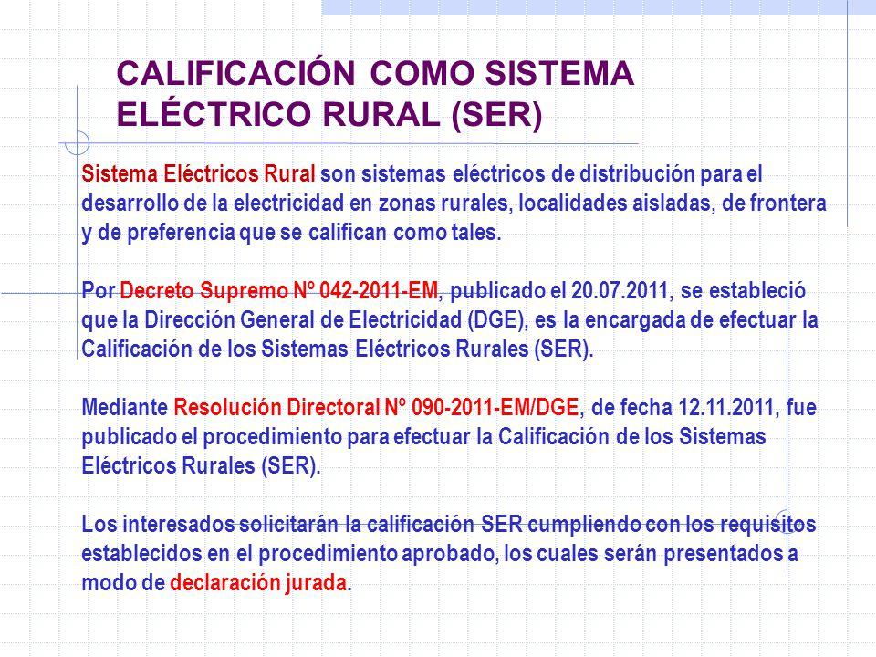 CALIFICACIÓN COMO SISTEMA ELÉCTRICO RURAL (SER)