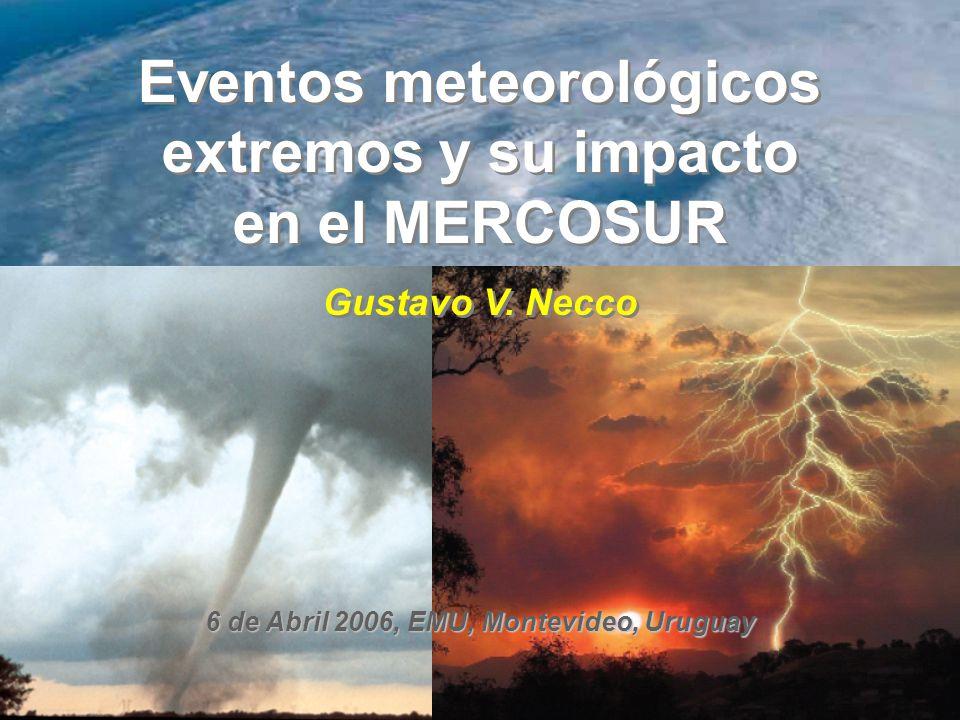 Eventos meteorológicos extremos y su impacto en el MERCOSUR