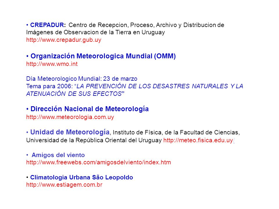 Organización Meteorologica Mundial (OMM)