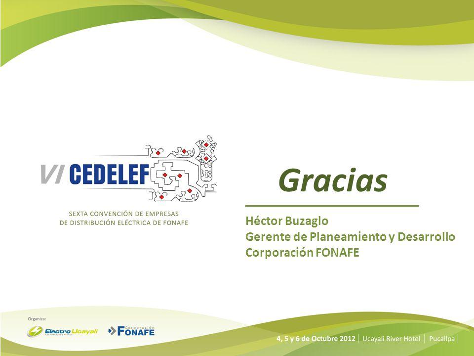 Gracias Héctor Buzaglo Gerente de Planeamiento y Desarrollo