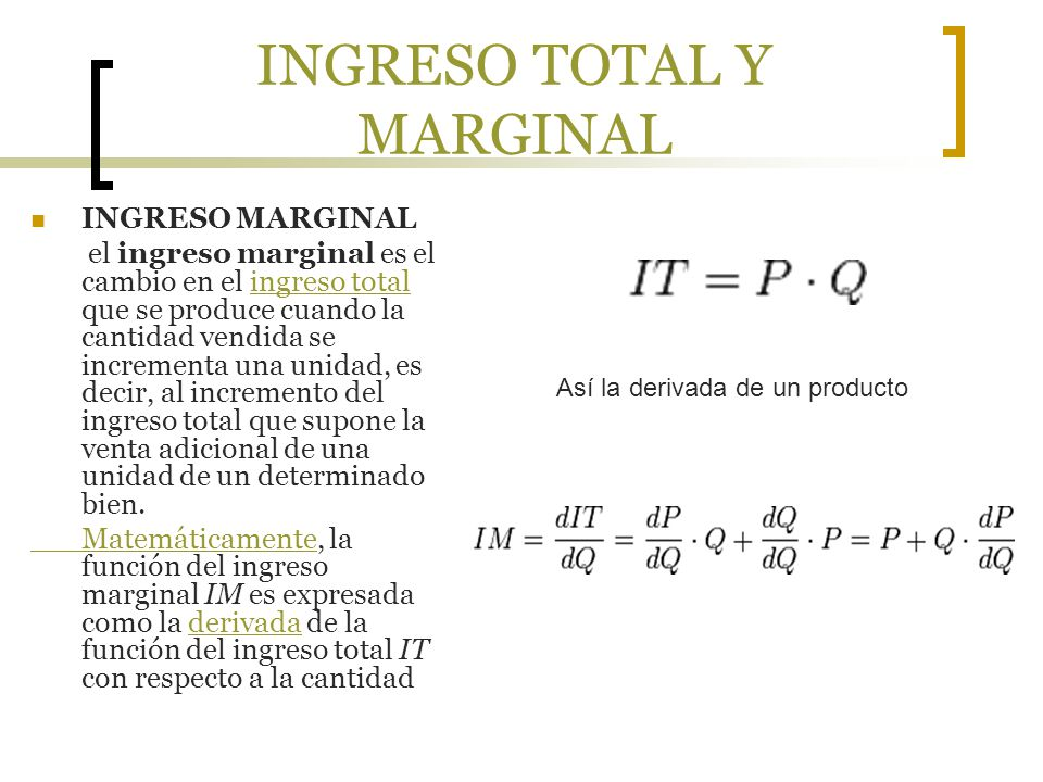 INGRESO TOTAL Y MARGINAL