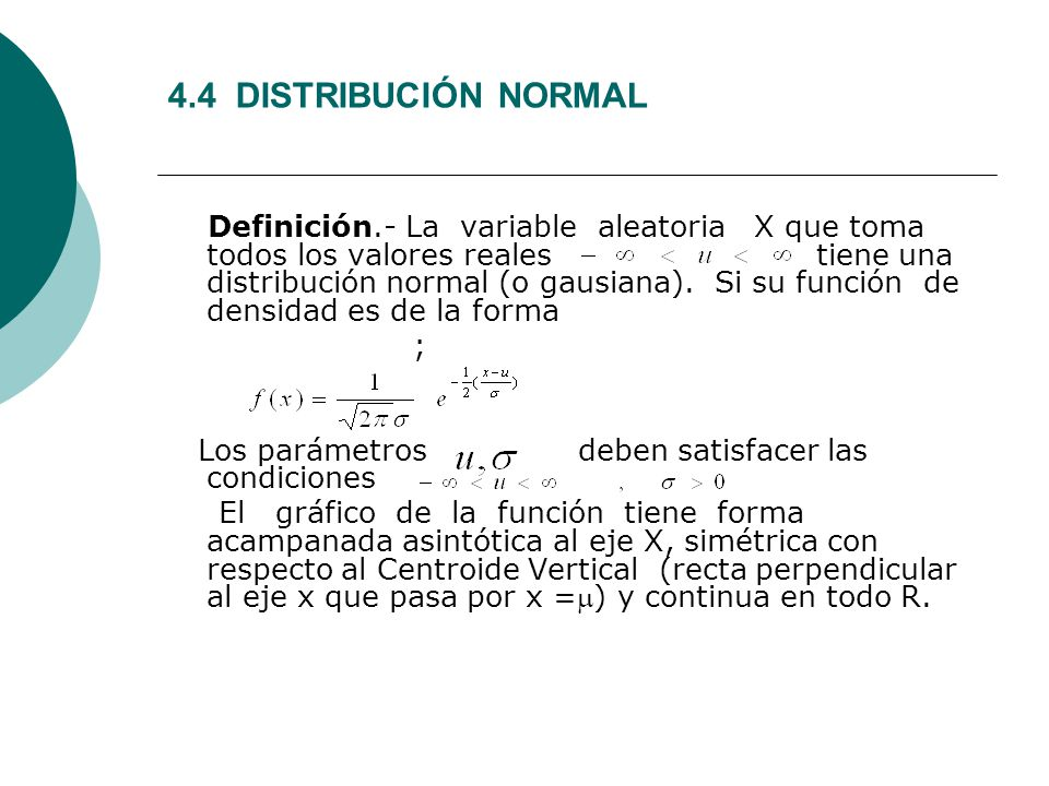 4.4 DISTRIBUCIÓN NORMAL