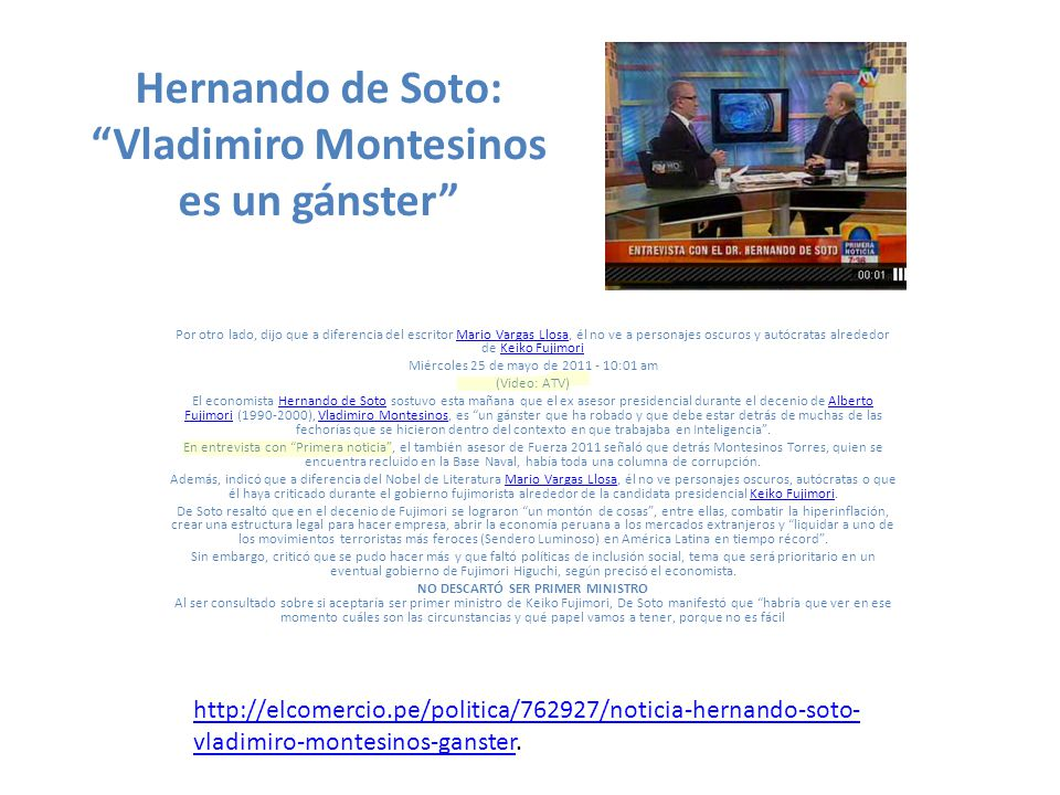 Hernando de Soto: Vladimiro Montesinos es un gánster