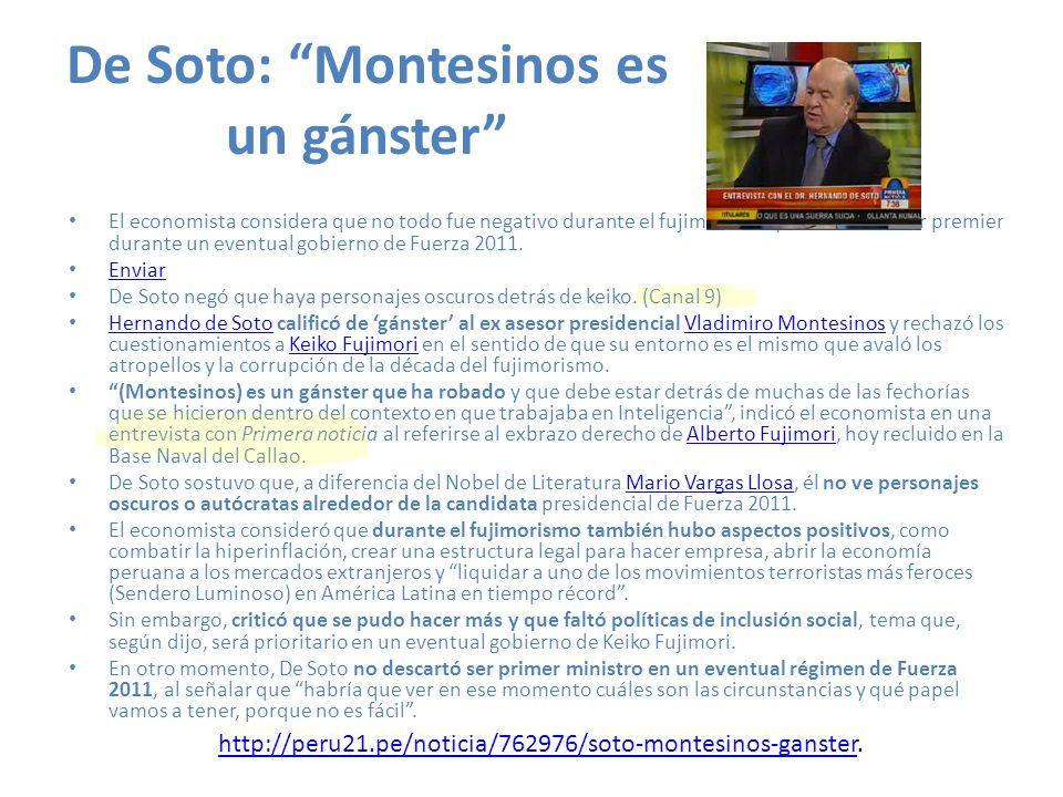 De Soto: Montesinos es un gánster
